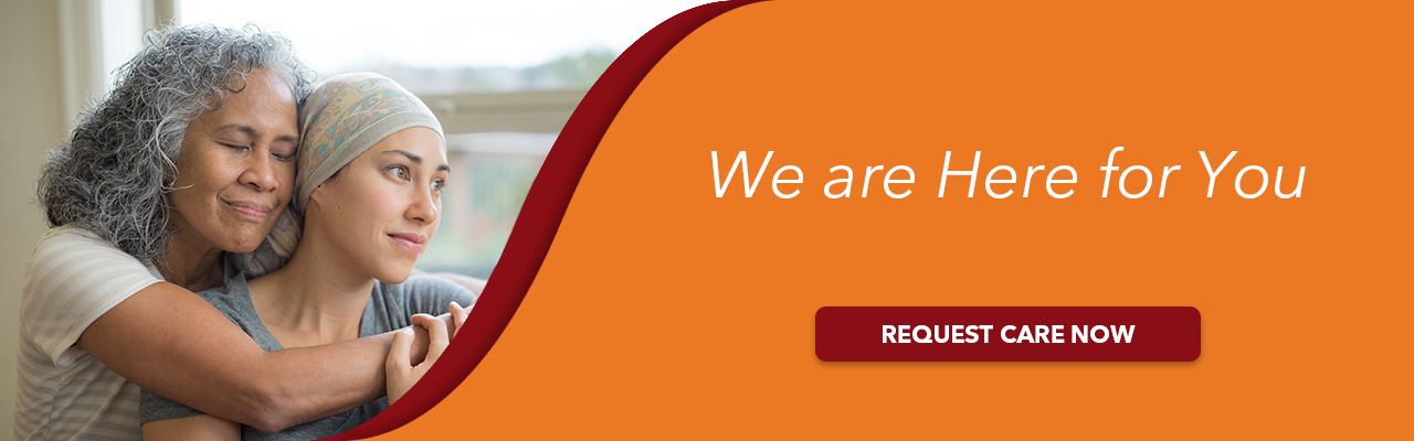 We are here for you. Request care now.