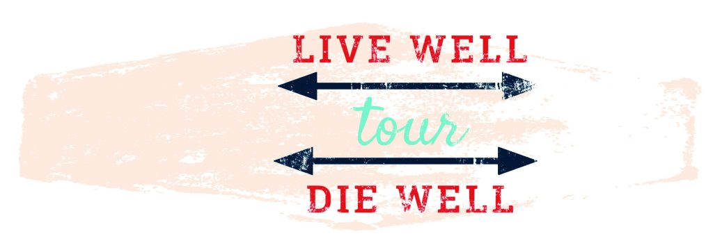Live Well Die Well | JourneyCare